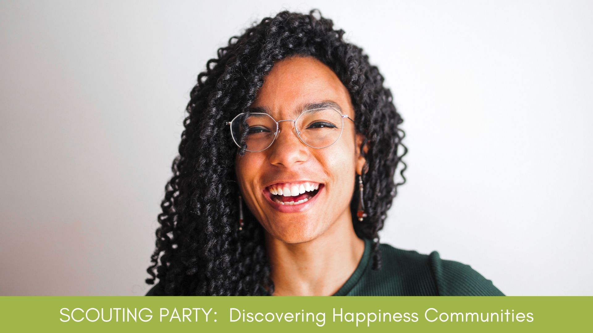 SCOUTING PARTY: Discovering Happiness Communities